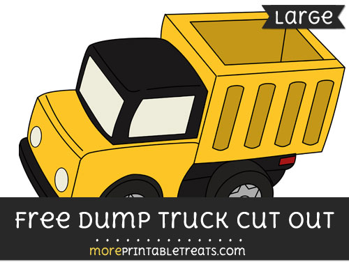 Free Dump Truck Cut Out - Large size printable