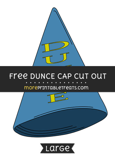 Free Dunce Cap Cut Out - Large size printable