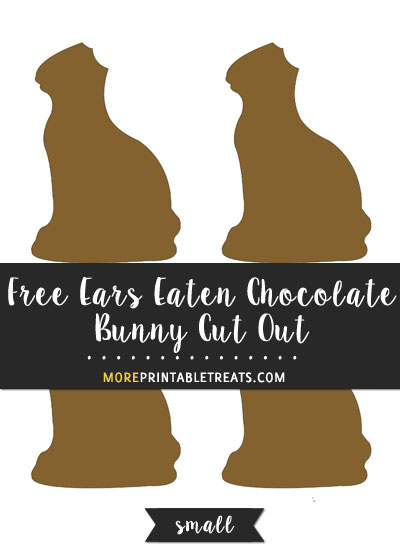 Free Ears Eaten Chocolate Bunny Cut Out - Small