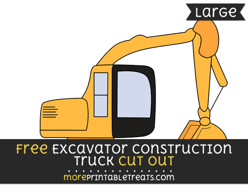 Free Excavator Construction Truck Cut Out - Large size printable