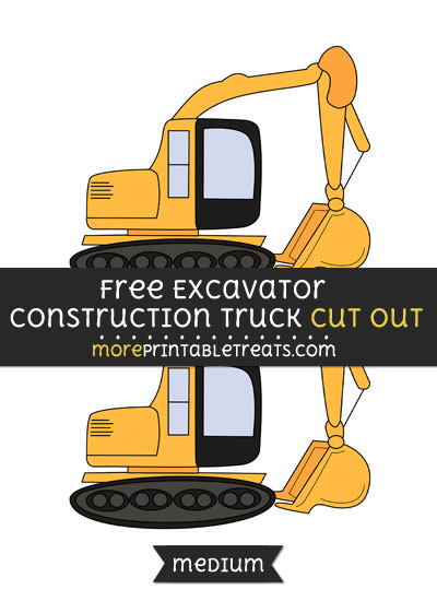Free Excavator Construction Truck Cut Out - Medium Size Printable