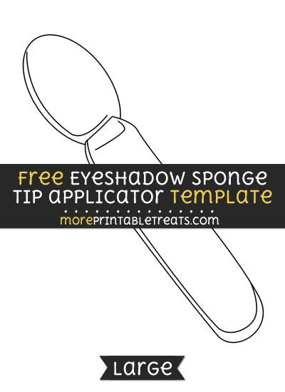 Free Eyeshadow Sponge Tip Applicator Template - Large