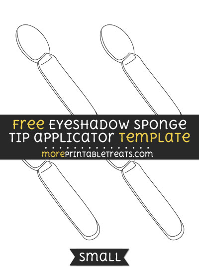 Free Eyeshadow Sponge Tip Applicator Template - Small