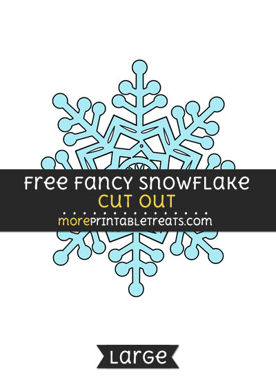Free Fancy Snowflake Cut Out - Large size printable