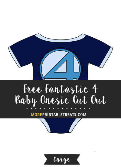 Free Fantastic 4 Baby Onesie Cut Out - Large