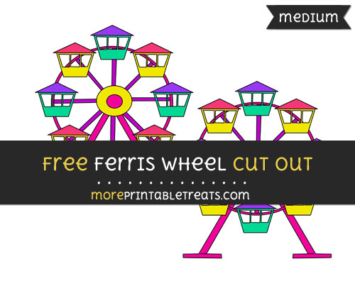 Free Ferris Wheel Cut Out - Medium Size Printable