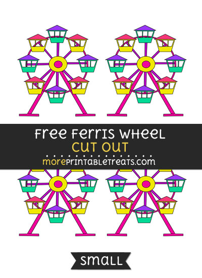 Free Ferris Wheel Cut Out - Small Size Printable