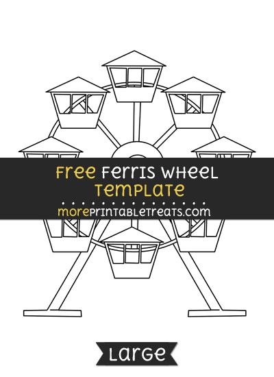 Free Ferris Wheel Template - Large