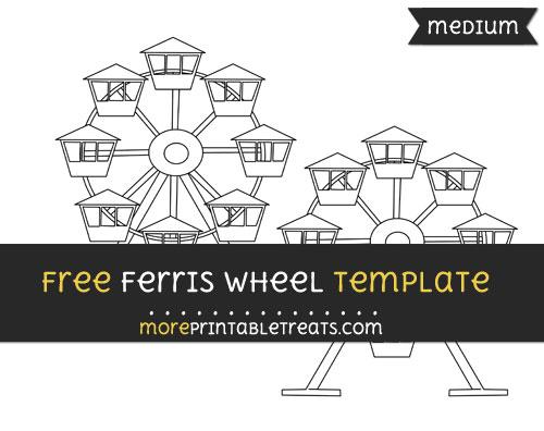 Free Ferris Wheel Template - Medium