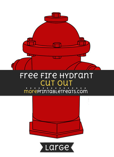 Free Fire Hydrant Cut Out - Large size printable