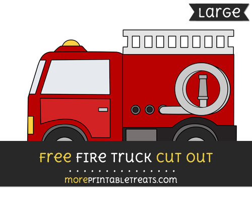 Free Fire Truck Cut Out - Large size printable