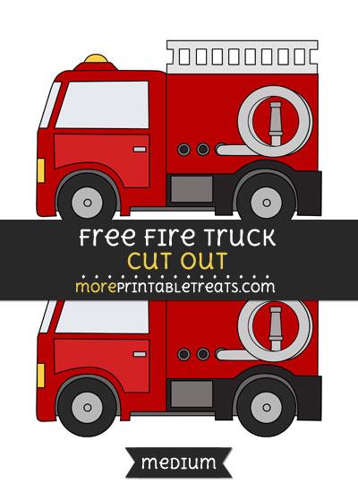 Free Fire Truck Cut Out - Medium Size Printable