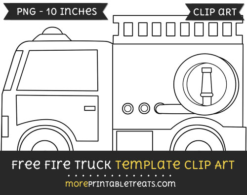 Free Fire Truck Template - Clipart