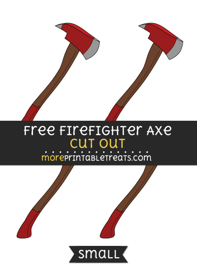 Free Firefighter Axe Cut Out - Small Size Printable
