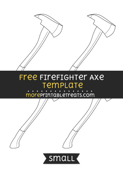 Free Firefighter Axe Template - Small