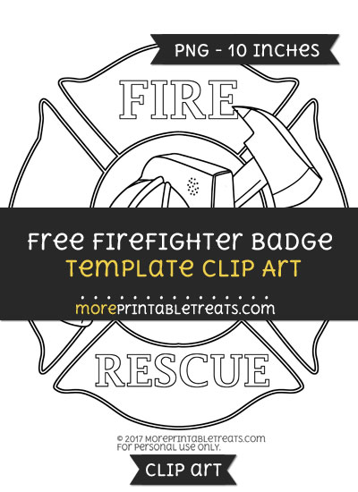 Free Firefighter Badge Template - Clipart