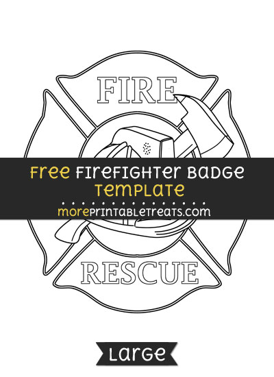 Free Firefighter Badge Template - Large