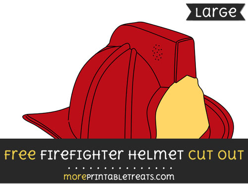 Free Firefighter Helmet Cut Out - Large size printable