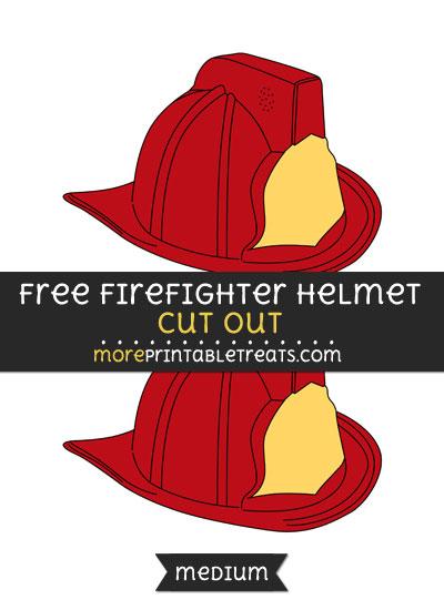 Free Firefighter Helmet Cut Out - Medium Size Printable