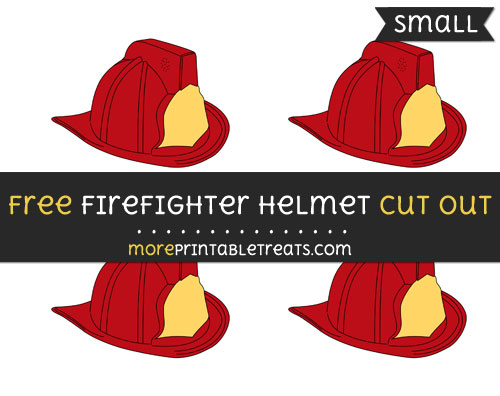 Free Firefighter Helmet Cut Out - Small Size Printable