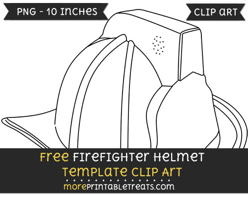 Free Firefighter Helmet Template - Clipart