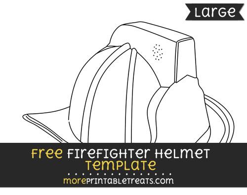 Free Firefighter Helmet Template - Large