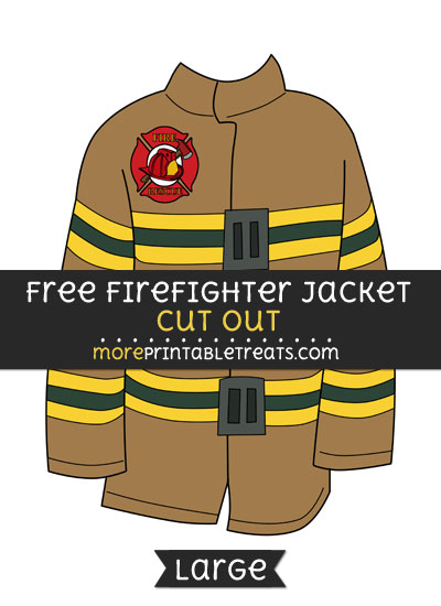 Free Firefighter Jacket Cut Out - Large size printable