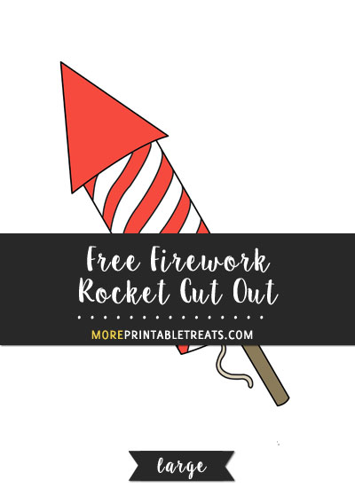 Free Firework Rocket Cut Out - Large
