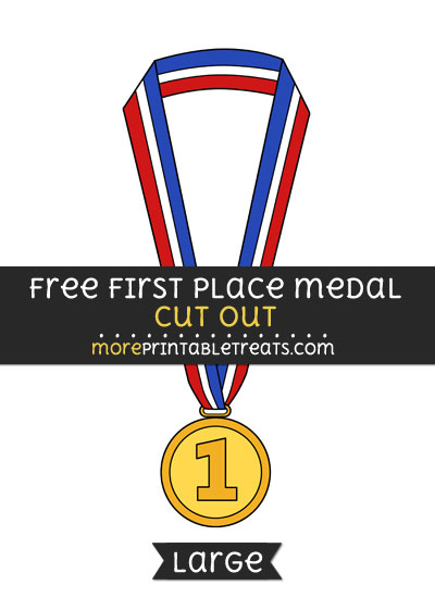 Free First Place Medal Cut Out - Large size printable