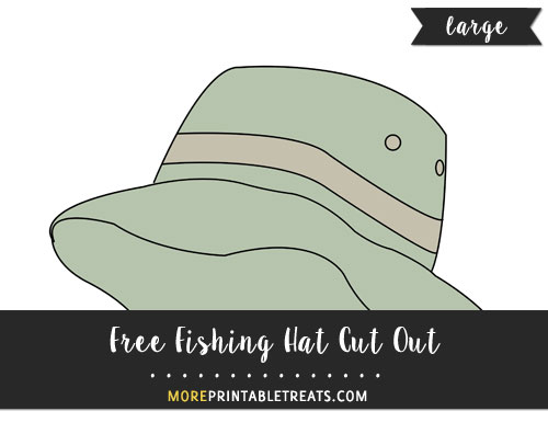 Free Fishing Hat Cut Out - Large