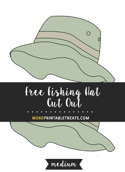 Free Fishing Hat Cut Out - Medium