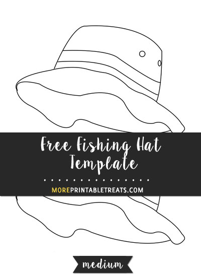 Free Fishing Hat Template - Medium