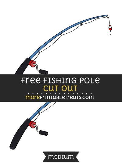 Free Fishing Pole Cut Out - Medium Size Printable