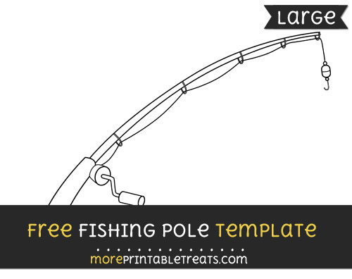 Free Fishing Pole Template - Large