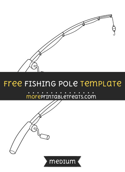 Free Fishing Pole Template - Medium