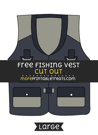 Free Fishing Vest Cut Out - Large size printable