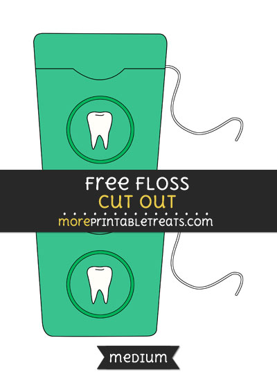 Free Floss Cut Out - Medium Size Printable