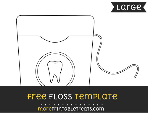 Free Floss Template - Large