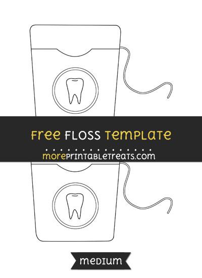 Free Floss Template - Medium