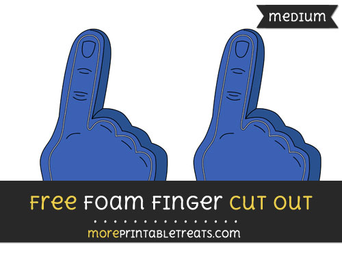 Free Foam Finger Cut Out - Medium Size Printable