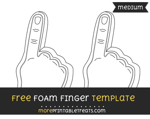 Free Foam Finger Template - Medium