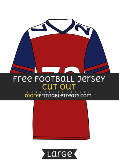 Free Football Jersey Cut Out - Large size printable