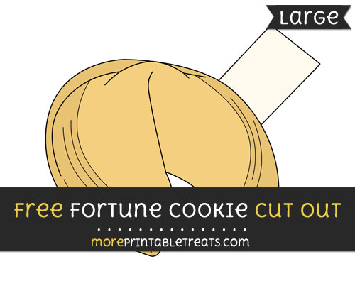 Free Fortune Cookie Cut Out - Large size printable