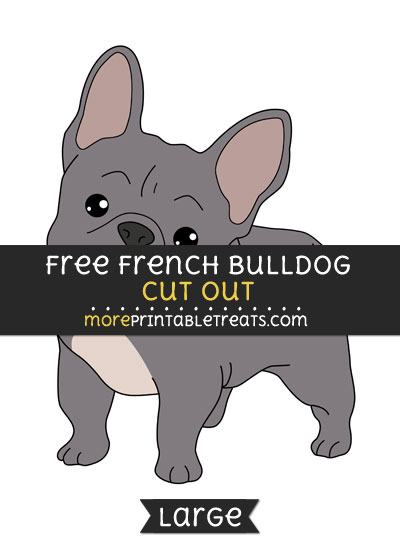 Free French Bulldog Cut Out - Large size printable