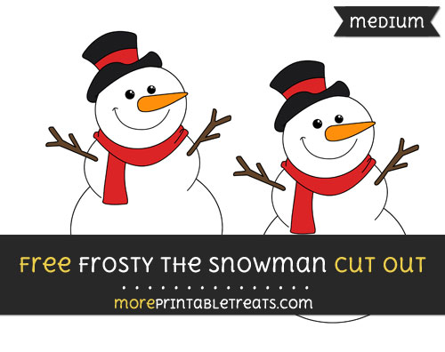 Free Frosty The Snowman Cut Out - Medium Size Printable