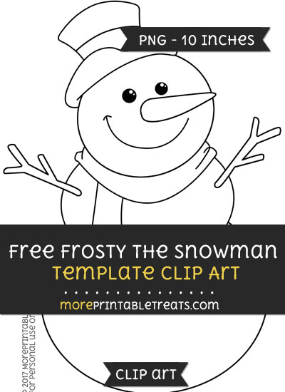 Free Frosty The Snowman Template - Clipart