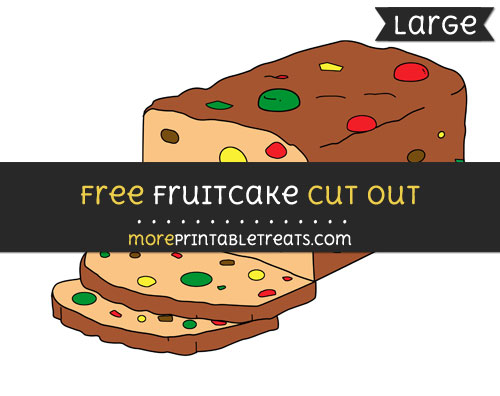 Free Fruitcake Cut Out - Large size printable