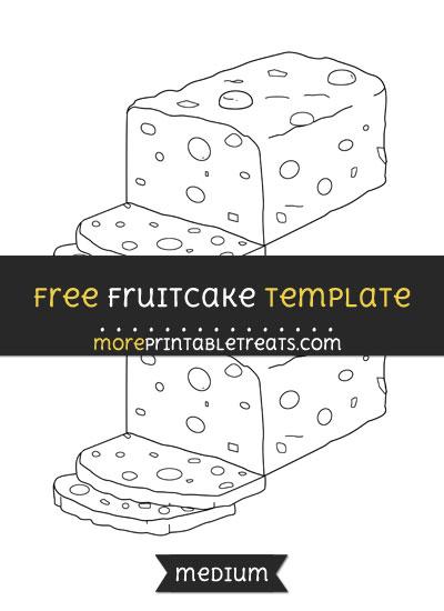 Free Fruitcake Template - Medium