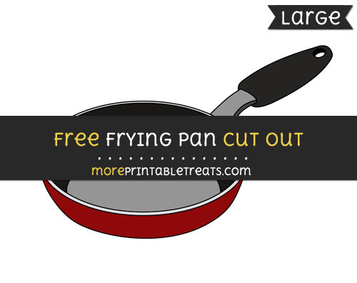 Free Frying Pan Cut Out - Large size printable