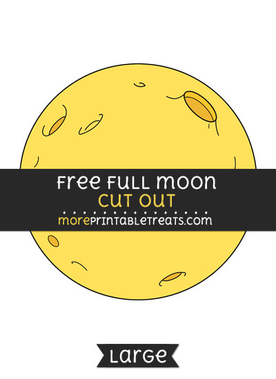 Free Full Moon Cut Out - Large size printable